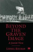 Beyond the Graven Image