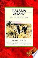 Malaria Dreams