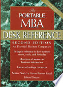 The Portable MBA Desk Reference  : An Essential Business Companion