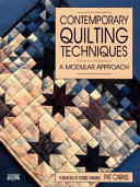 Contemporary Quilting Techniques