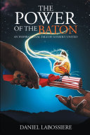 The Power of the Baton
