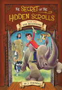 The Secret of the Hidden Scrolls: The Beginning Pdf/ePub eBook