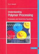 Understanding Polymer Processing
