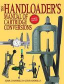 The Handloader s Manual of Cartridge Conversions Book