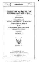 Legislative History of the Energy Policy Act of 1992 Book