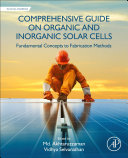 Comprehensive Guide on Organic and Inorganic Solar Cells  Fundamental Concepts to Fabrication Methods