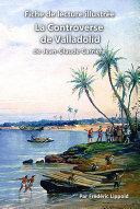 Fiche de lecture illustrée - La Controverse de Valladolid, de Jean-Claude Carrière