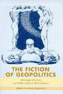 The Fiction of Geopolitics