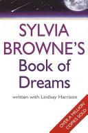Pdf Sylvia Browne's Book Of Dreams
