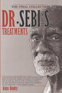 DR  SEBI S TREATMENTS THE FINAL COLLECTION