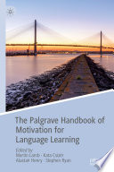 The Palgrave Handbook of Motivation for Language Learning