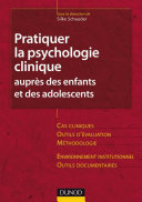 Pdf Pratiquer la psychologie clinique auprès des enfants et des adolescents Telecharger