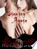 Sinning Again  Beautiful Sin Saga  Book 2