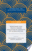 Redefining Asia Pacific Higher Education in Contexts of Globalization  Private Markets and the Public Good