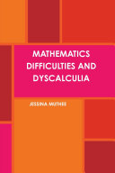 MATHEMATICS DIFFICULTIES AND DYSCALCULIA