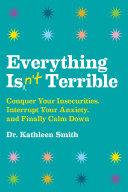 Everything Isn t Terrible