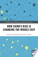 How China S Rise Is Changing The Middle East