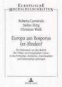 Europa am Bosporus (er-)finden?