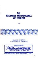 The Mechanics and Economics of Tourism