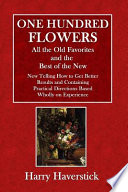 One Hundred Flowers  : All the Old Favorites and the Best of the New