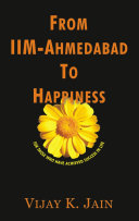 From IIM Ahmedabad To Happiness