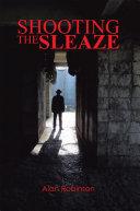 Shooting the Sleaze