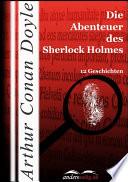 Die Abenteuer des Sherlock Holmes  : 12 Geschichten