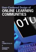 User centered Design of Online Learning Communities