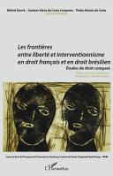 Les frontières entre liberté et interventionnisme en droit français et en droit brésilien