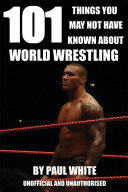 Pdf 101 Things You May Not Have Known About World Wrestling Telecharger