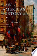 Law in American History, Volume II