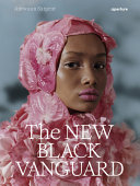 The New Black Vanguard: Photography Between Art and Fashion (Signed Edition)