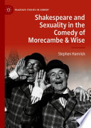 Shakespeare and Sexuality in the Comedy of Morecambe   Wise