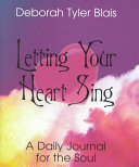 Letting Your Heart Sing