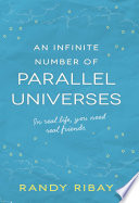 An Infinite Number Of Parallel Universes