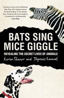 Bats Sing  Mice Giggle