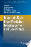 Mountain Risks From Prediction To Management And Governance