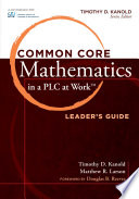 Common Core Mathematics In A Plc At Work Leader S Guide Book PDF