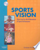 """Sports Vision: Vision Care for the Enhancement of Sports Performance"" by Graham B. Erickson"