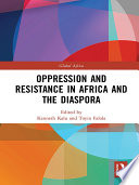 Oppression And Resistance In Africa And The Diaspora