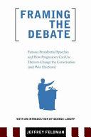 Framing the Debate