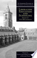 Liberalism, Education and Schooling  : Essays by T.H. McLaughlin