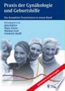 Praxis der Gynäkologie und Geburtshilfe