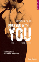 Pdf Forever with you - tome 3 (Fixed on you) (Extrait offert) Telecharger