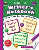 Using a Writer s Notebook  Grades 5 6 Book