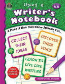 Using a Writer's Notebook, Grades 5-6