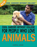 Cool Careers Without College for People Who Love Animals
