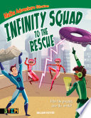 Maths Adventure Stories  Infinity Squad to the Rescue