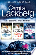 Camilla Lackberg Crime Thrillers 4 6  The Stranger  The Hidden Child  The Drowning