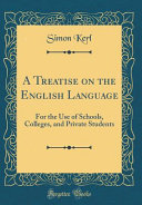 A Treatise on the English Language